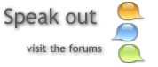 Speak Out: Visit the Forums